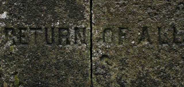 A stone inscription reads 'return of all'